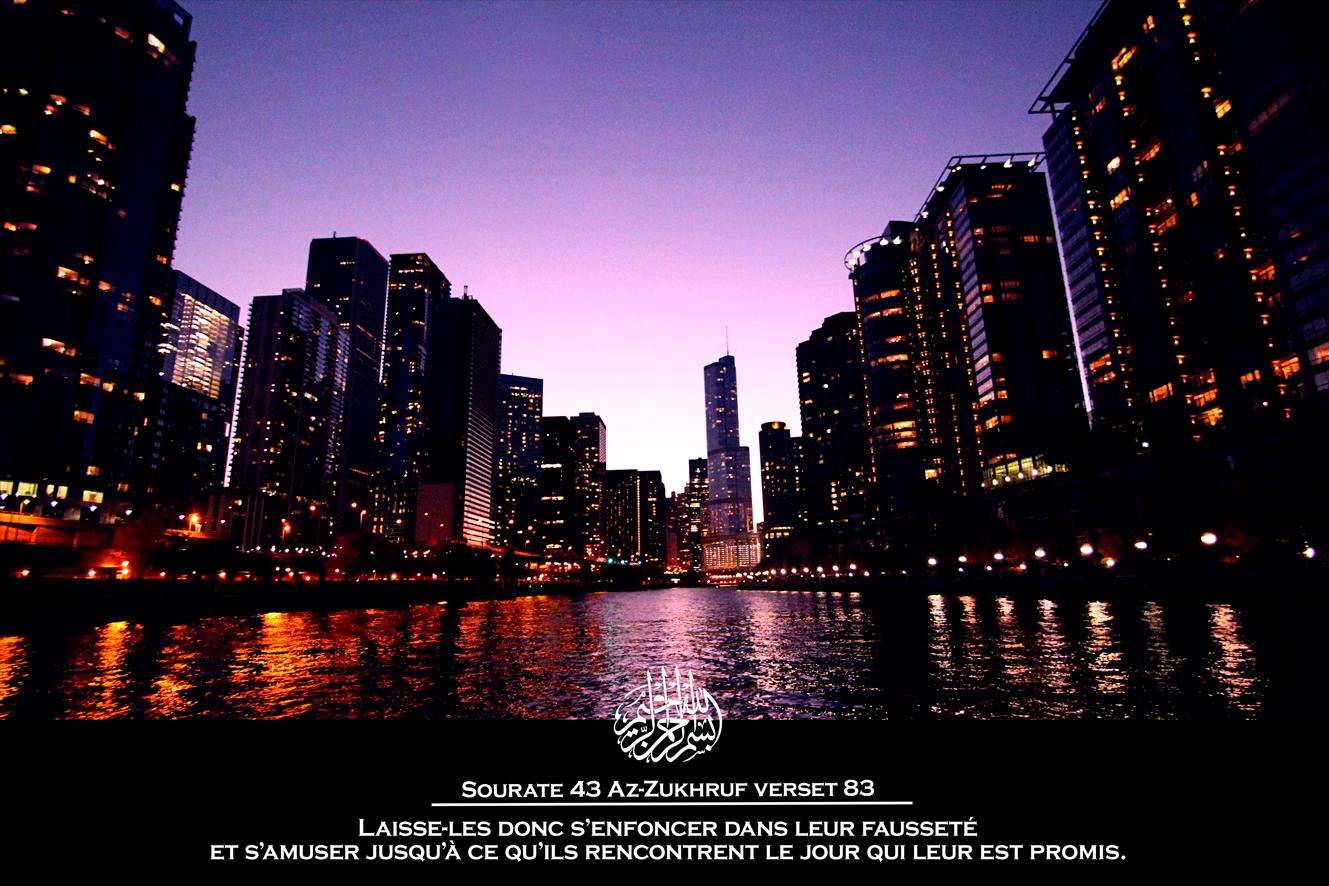 BIENTÔT  SOURATE : AZ-ZUKHRUF  TRADUCTION : L'ORNEMENT  PRISE DE VUE : FLEUVE DE CHICAGO  (ÉTATS UNIS)