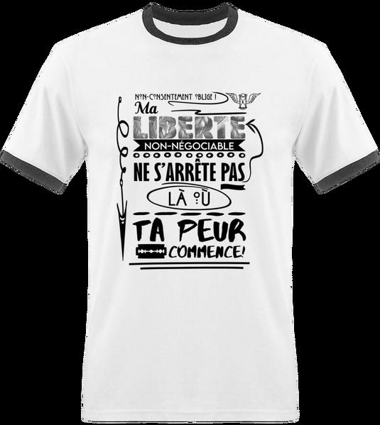 Tshirt Homme - Ma Liberté Non-Négociable