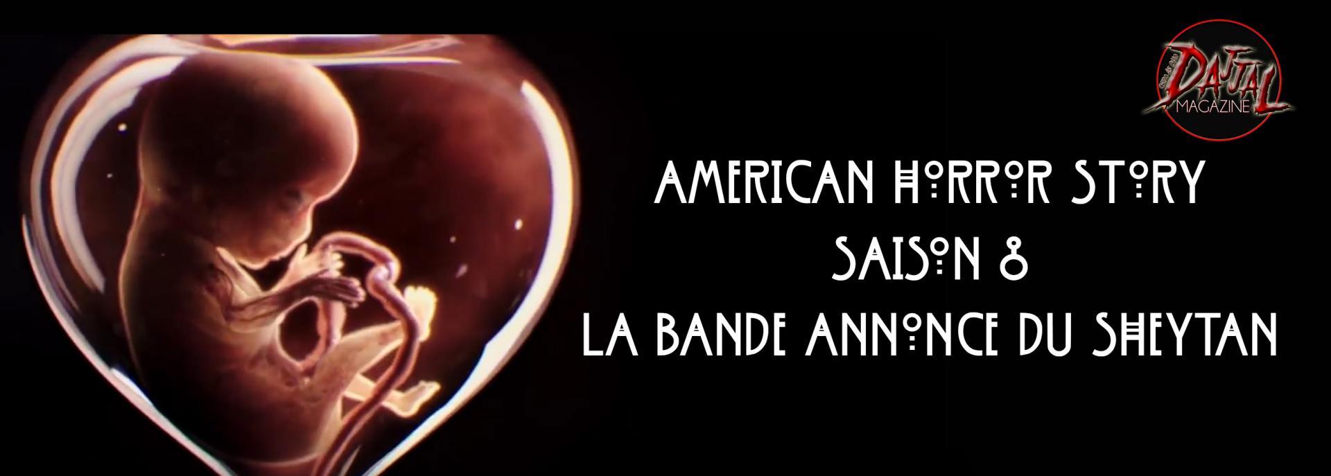 American horror story la bande annonce du sheytan