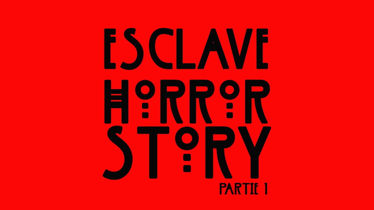 Esclave horor story rouge