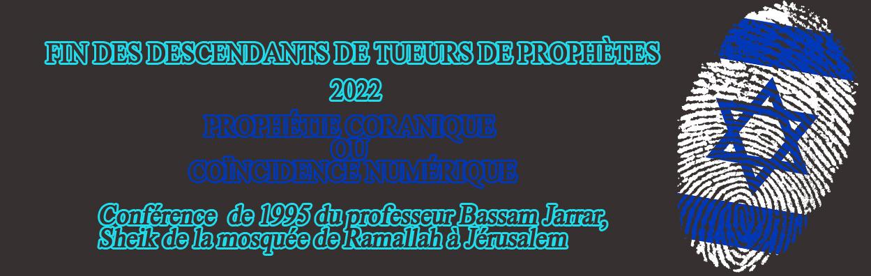 Fin des tueurs de prophètes 2022