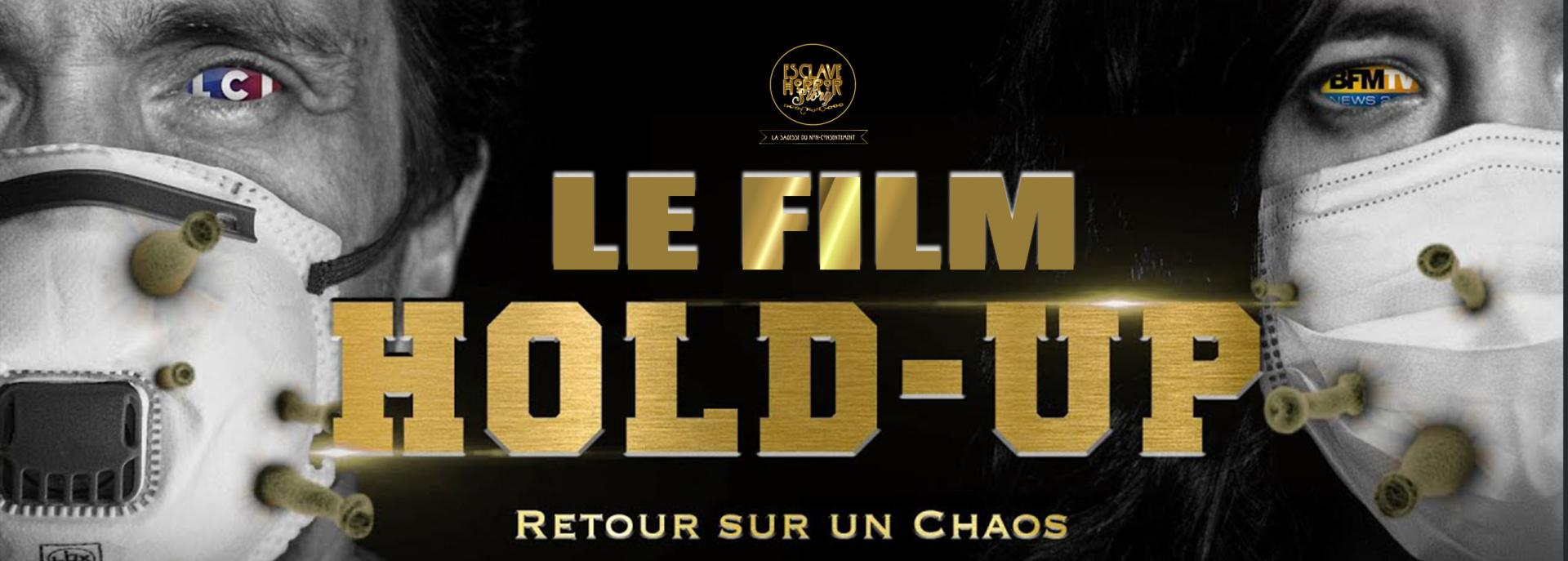 Hold up le film