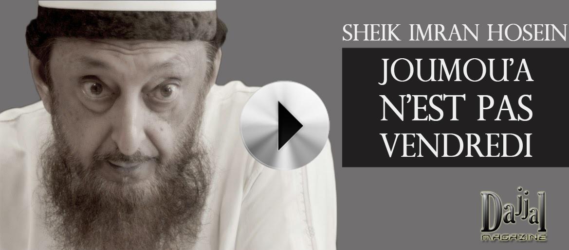 Article + vidéo du Sheik Imran Hosein