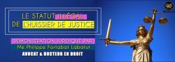 Le statut illegal de l huissier de justice par fortabat labatut