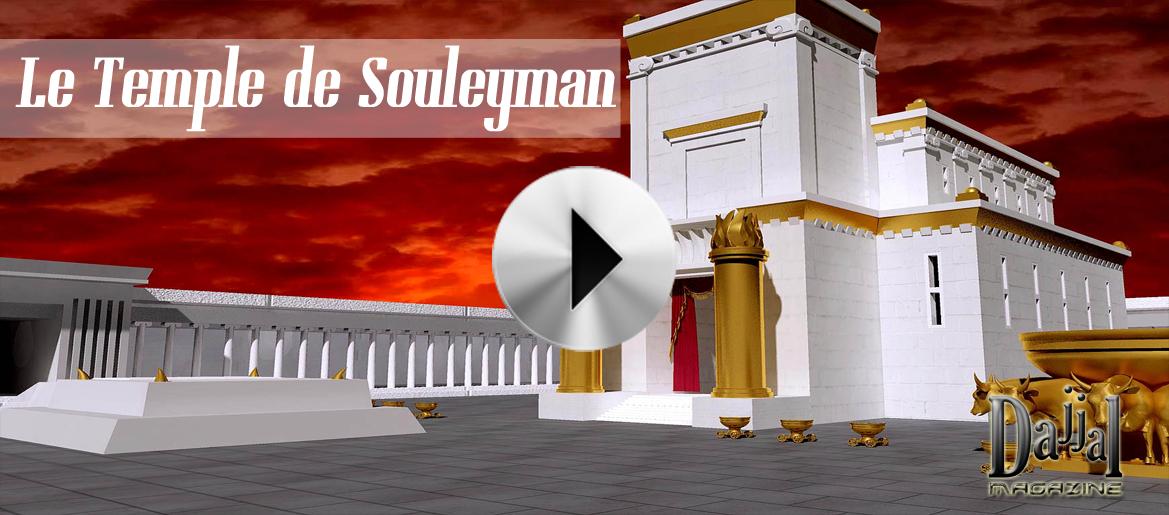 Le temple de souleyman dajjal magazine