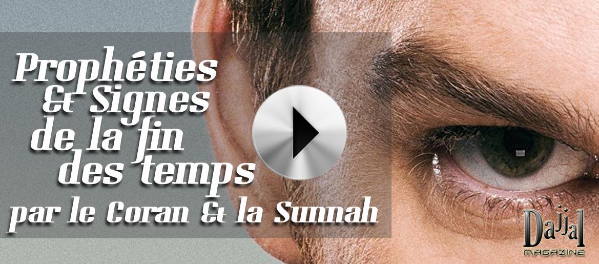 Propheties et signes de la fin des temps par le coran et la sunnah dajjal magazine