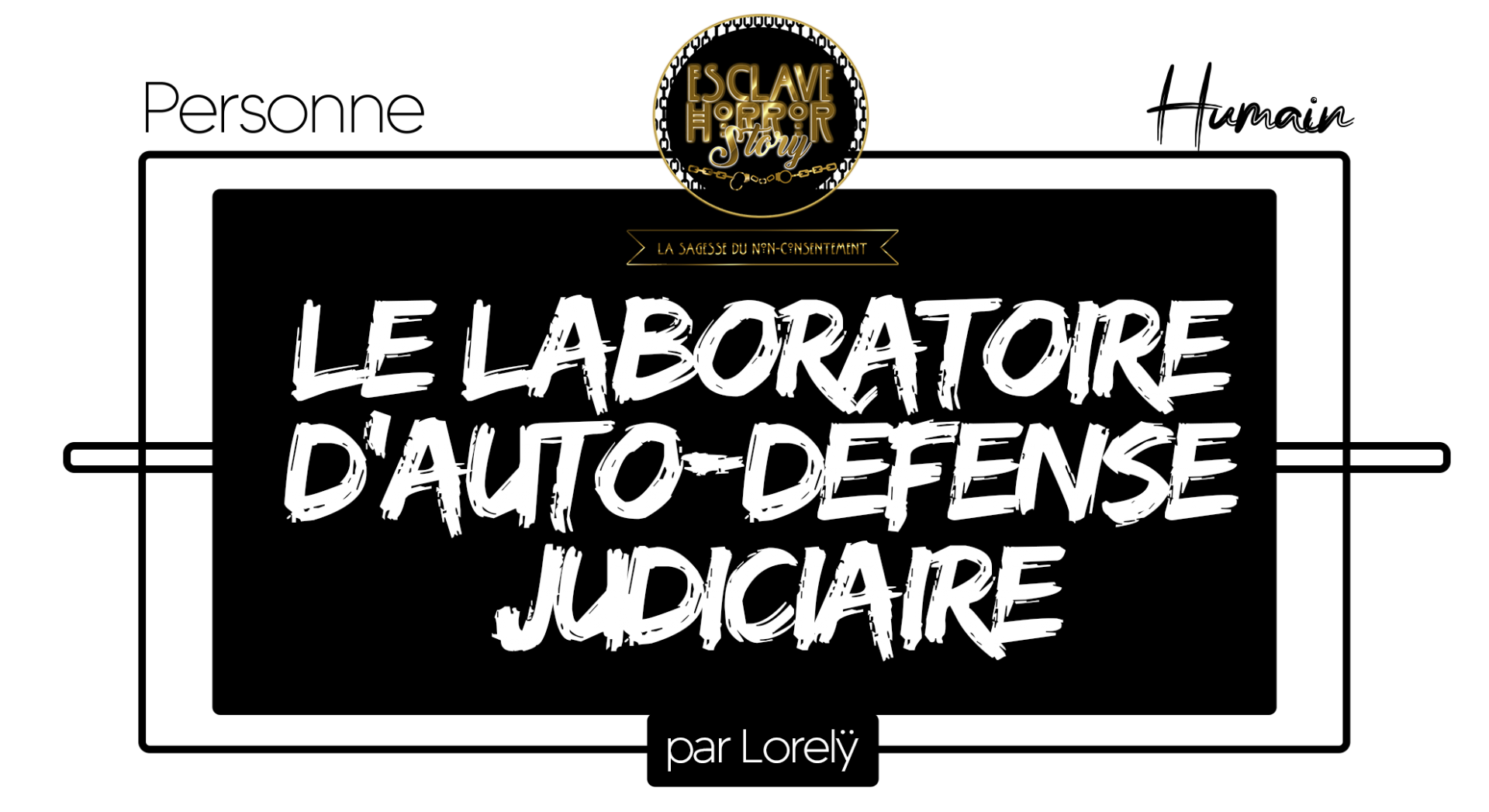 Laboratoire d auto defense judiciaire 1