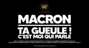 Macron ta gueule c est moi qui parle v5